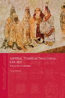Imperial Tombs in Tang China  618 907 PDF