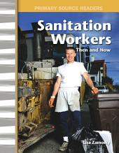 Sanitation Workers Then and Now