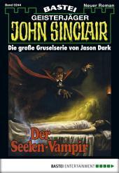 John Sinclair - Folge 0244: Der Seelen-Vampir (1. Teil)