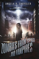 Zombies from Space and Vampires
