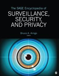 The SAGE Encyclopedia of Surveillance  Security  and Privacy PDF