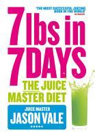 7lbs in 7 Days Super Juice Diet PDF