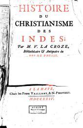Histoire du christianisme des Indes par M. V. La Croze...