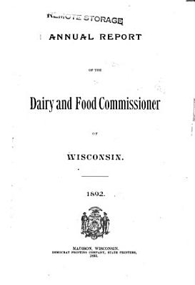 Biennial Report of the Dairy and Food Commissioner of Wisconsin for the Years     PDF