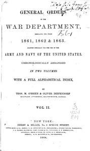 General Orders of the War Department  Embracing the Years 1861  1862   1863 Book