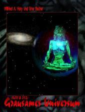 HdW-B 012: Grausames Universum: Die Bände 36 bis 38 von HERR DER WELTEN hier in einem Buch zusammengefasst!