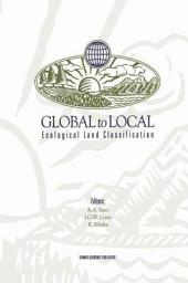 Global to Local: Ecological Land Classification: Thunderbay, Ontario, Canada, August 14–17, 1994