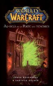 World of Warcraft: Au-delà de la Porte des ténèbres