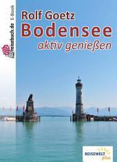 Bodensee aktiv genießen