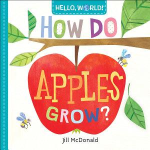 Hello  World  How Do Apples Grow