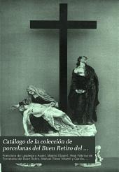 Catálogo de la colección de porcelanas del Buen Retiro del Excmo. señor D. Francisco de Laiglesia: con una carta prólogo de D. Manuel Pérez Villamil