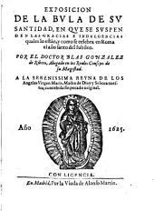 Exposicion de la Bula de S.S. en que se suspenden las gracias e indulgencias cuales lo estan, y como se celebra en Roma el Año Santo del Iubileo
