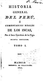 Historia general del Perú: ó, Commentarios reales de los Incas, Volumen 1