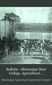 Bulletin - Mississippi State College, Agricultural Experiment Station: Issues 170-207