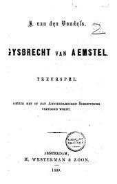 J. van den Vondel's Gysbrecht van Aemstel: treurspel