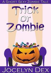 Trick or Zombie