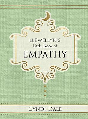 Llewellyn s Little Book of Empathy