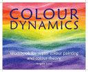 Colour Dynamics Workbook