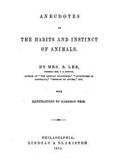 Anecdotes of the Habits and Instincts of Animals