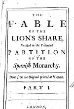 The Fable of the Lion's Share, Verified in the Pretended Partition of the Spanish Monarchy