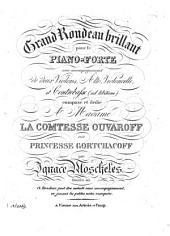 Grand rondeau brillant: pour le piano-forte avec accompagnement de deux violons, alto, violoncelle et contrebasse (ad libitum) ; oeuvre 43