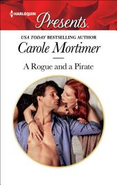 A Rogue and a Pirate: A Passionate Romance