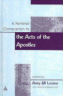 A Feminist Companion to the Acts of the Apostles