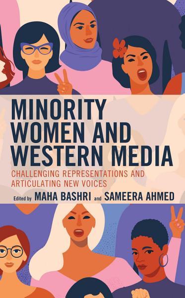 Download Minority Women and Western Media Book