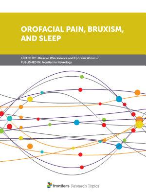 Orofacial Pain, Bruxism, and Sleep