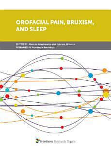 Orofacial Pain  Bruxism  and Sleep