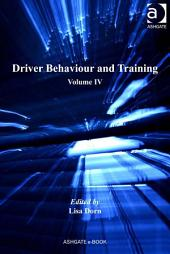 Driver Behaviour and Training: Volume 4