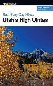 Best Easy Day Hikes Utah s High Uintas Book