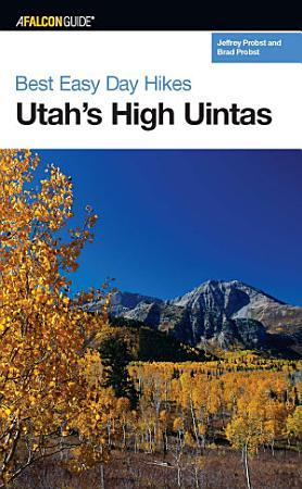 Best Easy Day Hikes Utah s High Uintas PDF