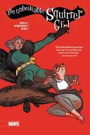 The Unbeatable Squirrel Girl Volume 1