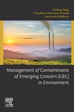 Management of Contaminants of Emerging Concern (CEC) in Environment