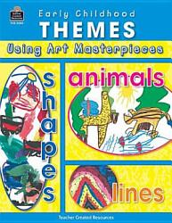 Early Childhood Themes Using Art Masterpieces Book PDF
