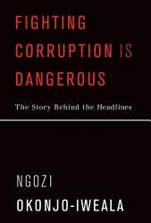 Fighting Corruption Is Dangerous Book PDF