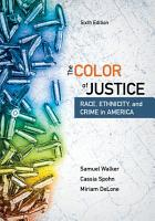 The Color of Justice  Race  Ethnicity  and Crime in America PDF