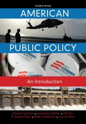 American Public Policy: An Introduction: Edition 11