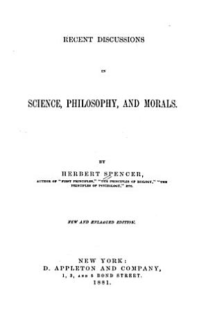 Recent Discussions in Science  Philosophy  and Morals PDF