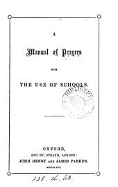 A manual of prayers for the use of schools