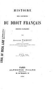 Histoire des sources du droit français: origines romaines, Volume2