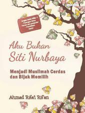 Aku Bukan Siti Nurbaya
