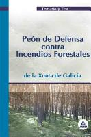 Peon de Defensa Contra Incendios Forestales  Temario Y Test  Xunta de Galicia ebook PDF