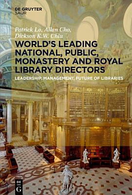 World ́s Leading National, Public, Monastery and Royal Library Directors