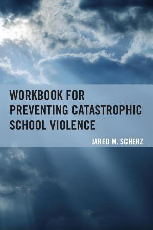 Workbook for Preventing Catastrophic School Violence PDF