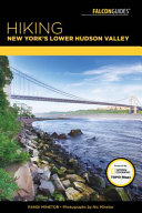 Hiking New York s Lower Hudson Valley PDF