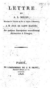 Lettre ... à M. Juge de Saint-Martin sur quelques inscriptions nouvellement découvertes à Limoges