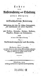 Lehre der Aufbewahrung und Erhaltung aller Körper (etc.)