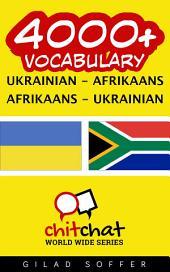 4000+ Ukrainian - Afrikaans Afrikaans - Ukrainian Vocabulary